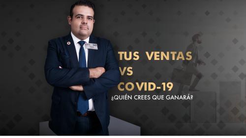 TUS VENTAS VS COVID-19